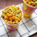 Masala corn | Spicy Masala Sweet Corn Recipe