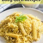 Baby Corn Recipes | Indian Baby Corn Recipes Collection